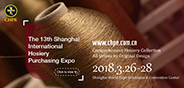 The 13th Shanghai International Hosiery Purchasing Expo 2018